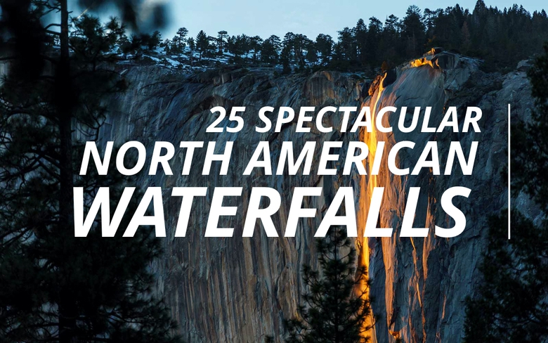 25 Spectacular North American Waterfalls (1)