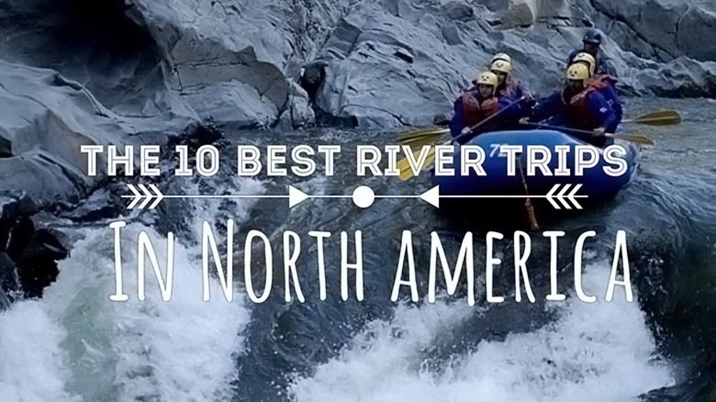 The 10 Best River Trips in North America (1)